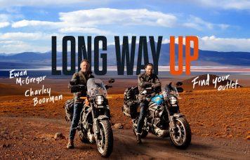 Kifejezés eltávolítása: Long Way Up' trailer Long Way Up' trailer